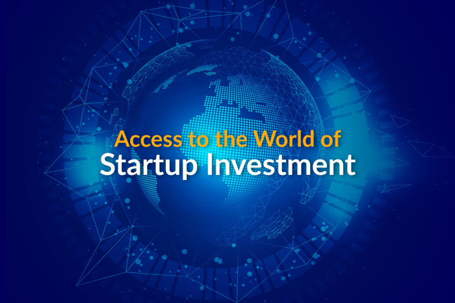 Access the world of startup investments